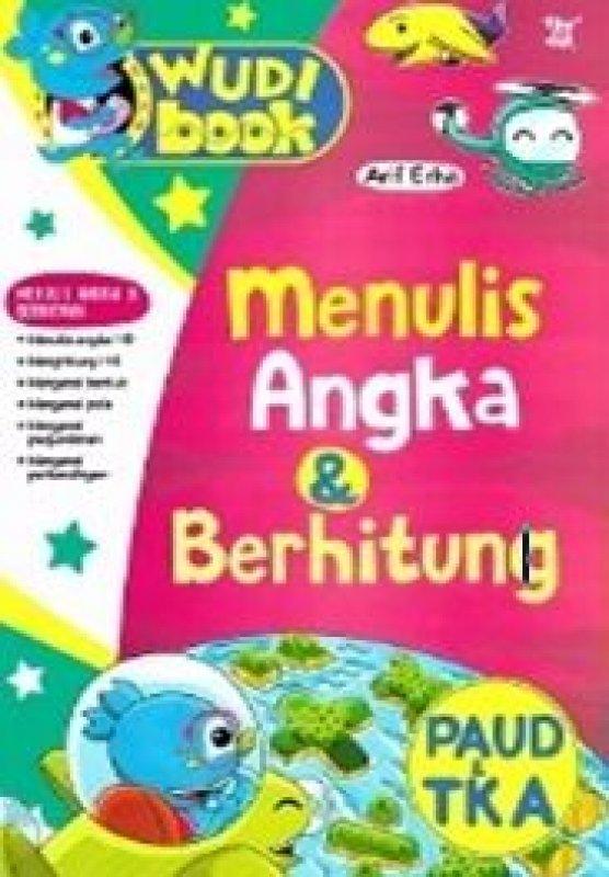 Cover Buku Wudi Book: Menulis Angka dan Berhitung Paud TK A