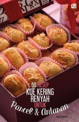 50 Resep Kue Kering Renyah untuk Parcel dan Antaran