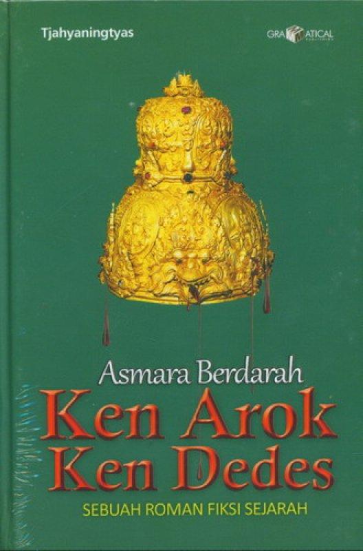 Cover Buku Asmara Berdarah Ken Arok Kend Dedes [HC]