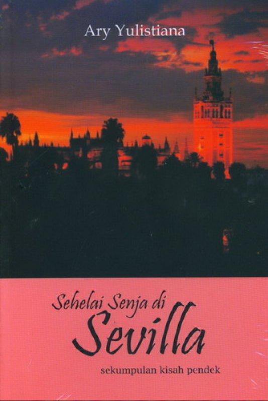 Cover Buku Sehelai Senja di Sevilla