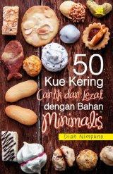 50 Kue Kering Cantik dan Lezat Dengan Bahan Minimalis