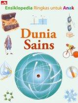 Ensiklopedia Ringkas Untuk Anak Dunia Sains