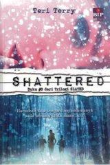 Shattered (Buku #3 dari Trilogi SLATED) - COVER BARU (Gramedia Bazaar)