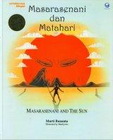 Masarasenani dan Matahari (Bilingual, HC)