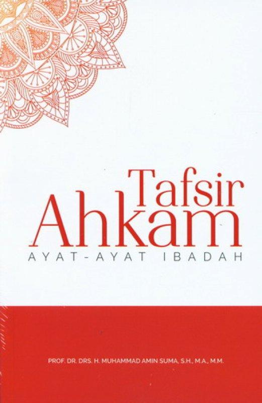 Cover Buku Tafsir Ahkam Ayat-Ayat Ibadah