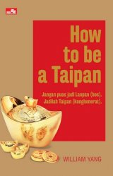 How To Be A Taipan
