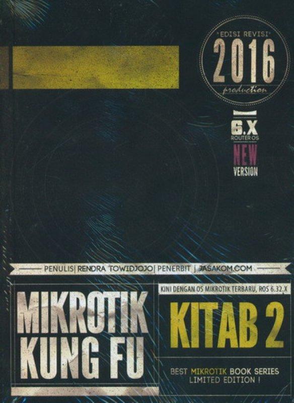 Cover Buku Mikrotik Kung Fu Kitab 2 [Edisi 2016]