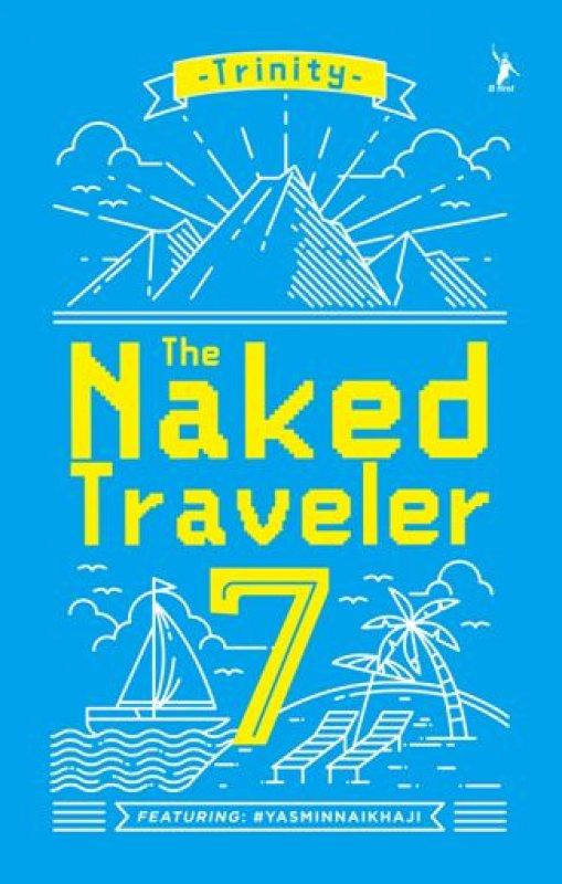 Cover Buku The Naked Traveler 7 [Edisi Ttd Penulis]