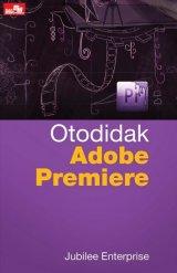 Otodidak Adobe Premiere