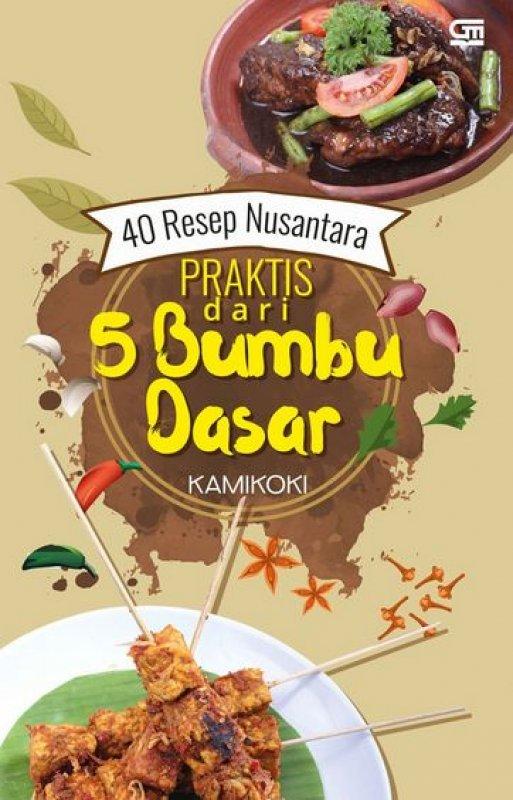 Cover Buku 40 Resep Nusantara Praktis dari 5 Bumbu Dasar