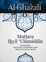 Mutiara Ihya Ulumiddin (Hc)-New
