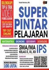 Super Pintar Pelajaran SMA/MA IPS Kelas X, XI, XII (Promo Best Book)
