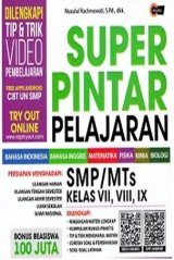 Super Pintar Pelajaran Smp/Mts Kelas Vii, Viii, Ix (Promo Best Book)