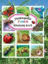 Ensiklopedia Junior : Binatang Kecil