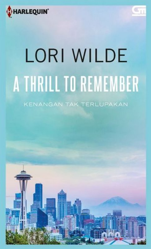 Cover Buku Harlequin: Kenangan Tak Terlupakan (A Thrill To Remember) (Buku Murah)