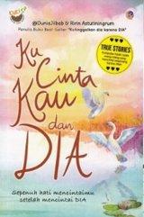 Ku Cinta Kau dan Dia (Promo Best Book)
