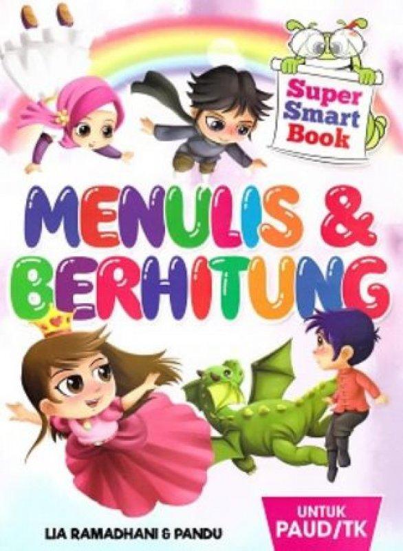 Cover Buku Super Smart Book Menulis dan Berhitung Untuk Paud/TK