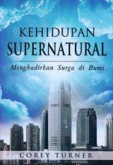 Kehidupan Supernatural: Menghadirkan Surga di Bumi