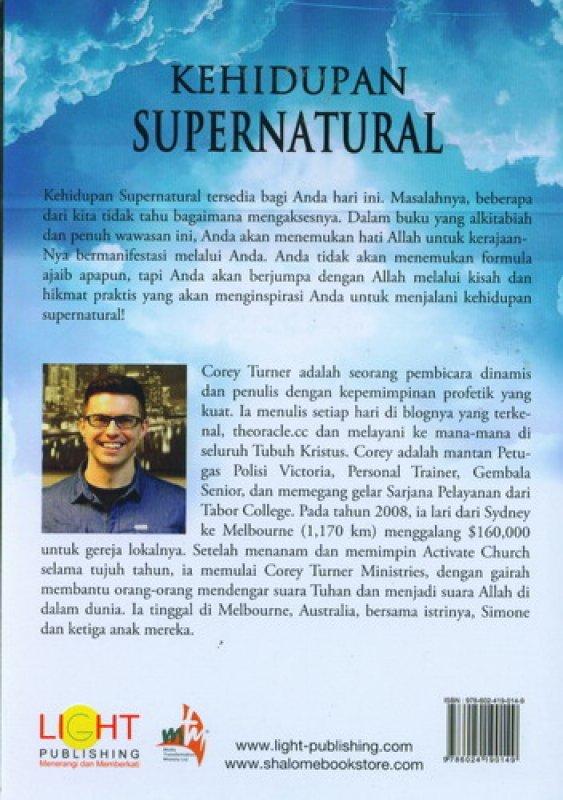 Cover Belakang Buku Kehidupan Supernatural: Menghadirkan Surga di Bumi