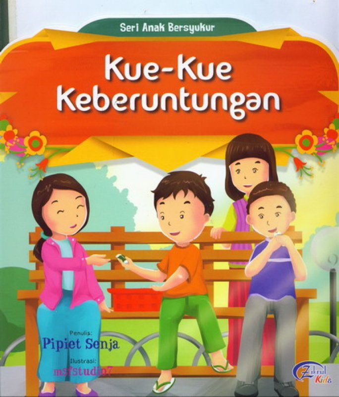 Cover Buku Kue-Kue Keberuntungan (Seri Anak Bersyukur) [Full Color]