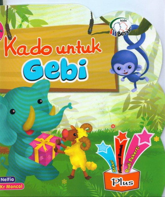Cover Buku Kado Untuk Gebi [Full Color]