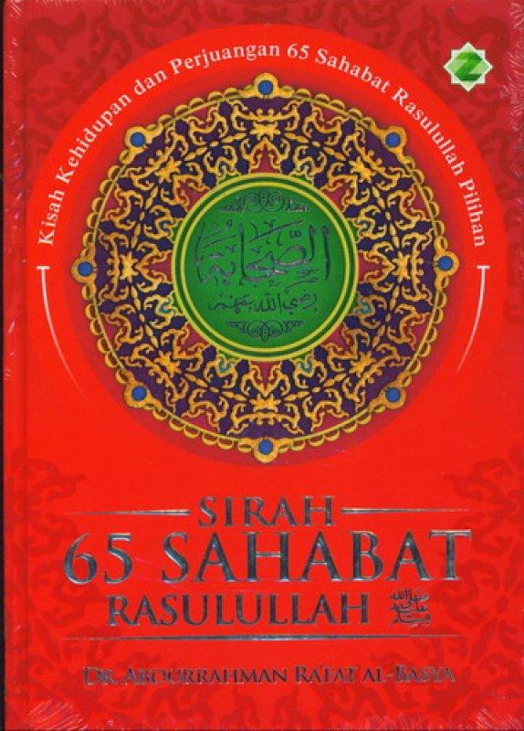 Cover Buku Sirah 65 Sahabat Rasulullah [Hard Cover]