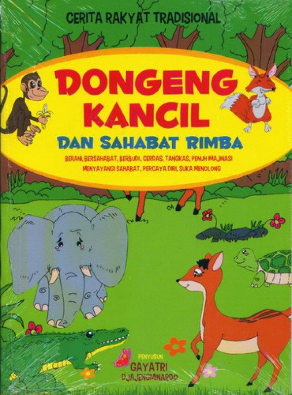 Cover Buku Dongeng Kancil dan Sahabat Rimba [Cerita Rakyat Tradisional]