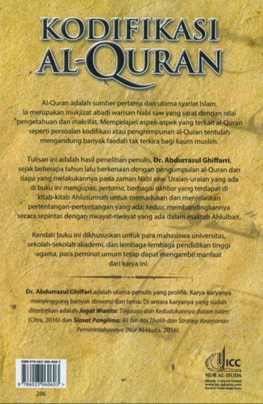 Cover Belakang Buku Kodifikasi Al-Quran: Telaah Argumentatif atas Makna Pengumpulan Kitab Suci