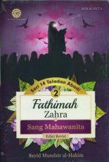 Seri 14 Teladan Abadi 2: Fathimah Zahra Sang Mahawanita