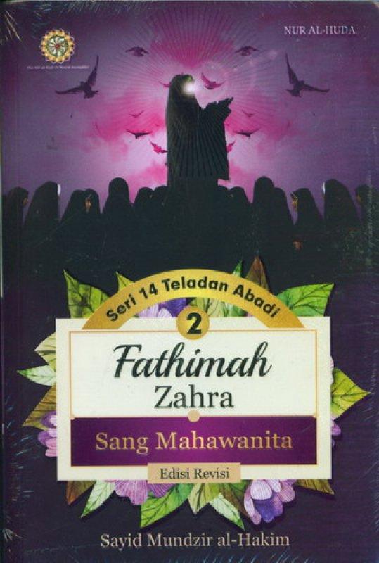 Cover Buku Seri 14 Teladan Abadi 2: Fathimah Zahra Sang Mahawanita
