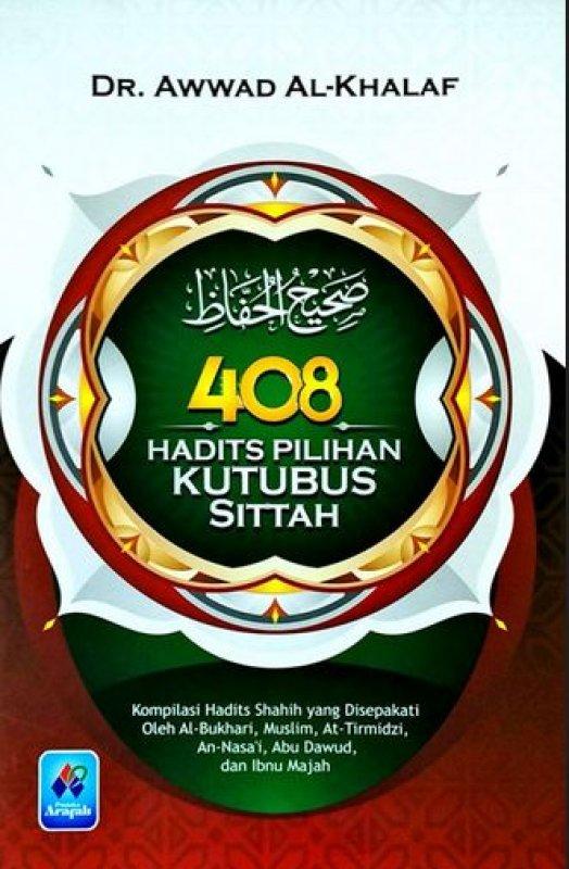 Cover Buku 408 Hadits Pilihan Kutubus Sittah [Hard Cover]