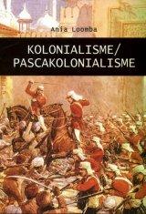 Kolonialisme / Pascakolonialisme