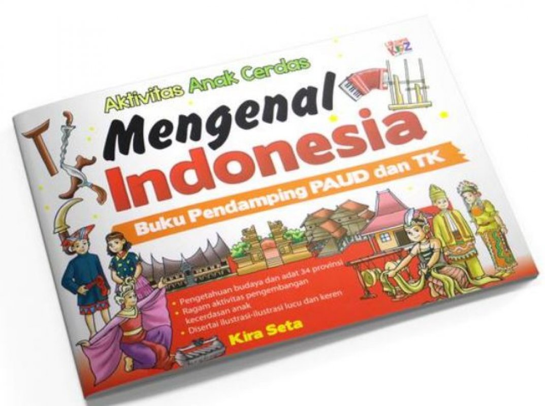 Cover Buku Aktivitas Anak Cerdas Mengenal Indonesia