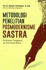 Metodologi Penelitian Posmodernisme Sastra