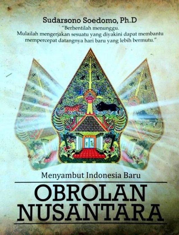 Cover Buku Menyambut Indonesia Baru Obrolan Nusantara
