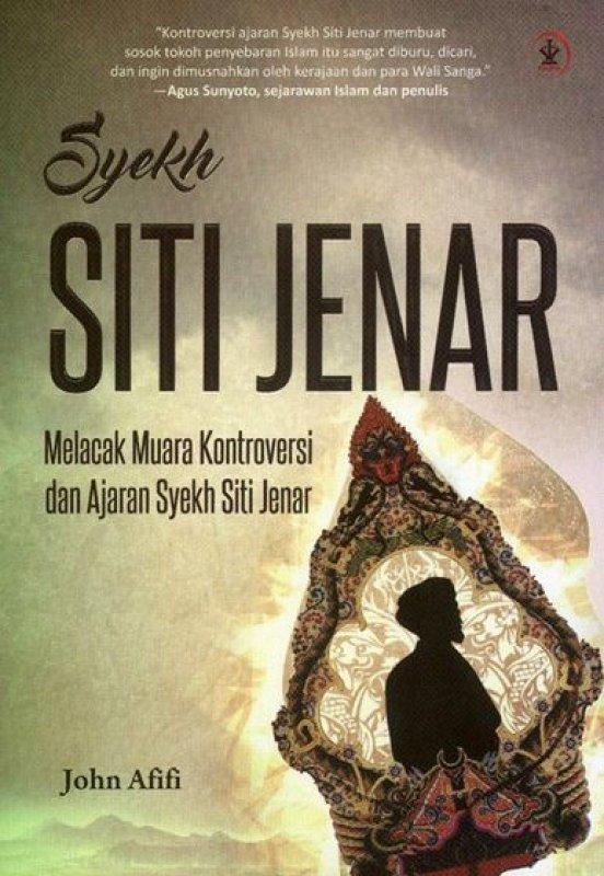 Cover Buku Syekh Siti Jenar : Melacak Muara Kontroversi