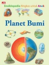 Ensiklopedia Ringkas Untuk Anak Planet Bumi