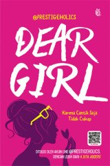 Dear Girl ( Bonus Pin & Sticker Quote)