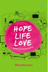 Hope, Life, Love (Bonus Pin & Sticker Quote)