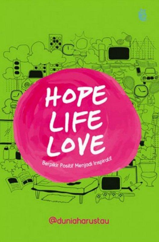 Cover Buku Hope, Life, Love