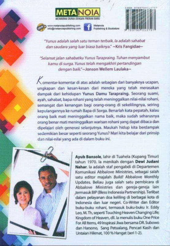Cover Belakang Buku Pemimpin Unik: Yunus Damu Tarapraing (In Memoriam)