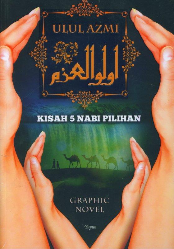 Cover Buku Ulul Azmi: Kisah 5 Nabi Pilihan - Graphic Novel