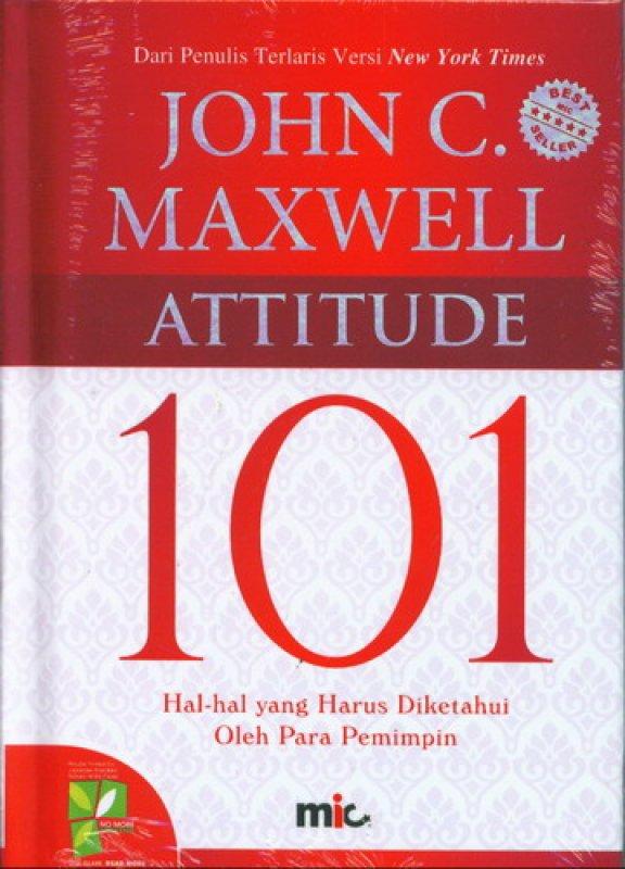 Cover Buku ATTITUDE 101 (Hal-Hal yang Harus Diketahui Oleh Para Pemimpin) (2016)