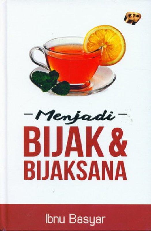 Cover Buku Menjadi Bijak & Bijaksana [HC]