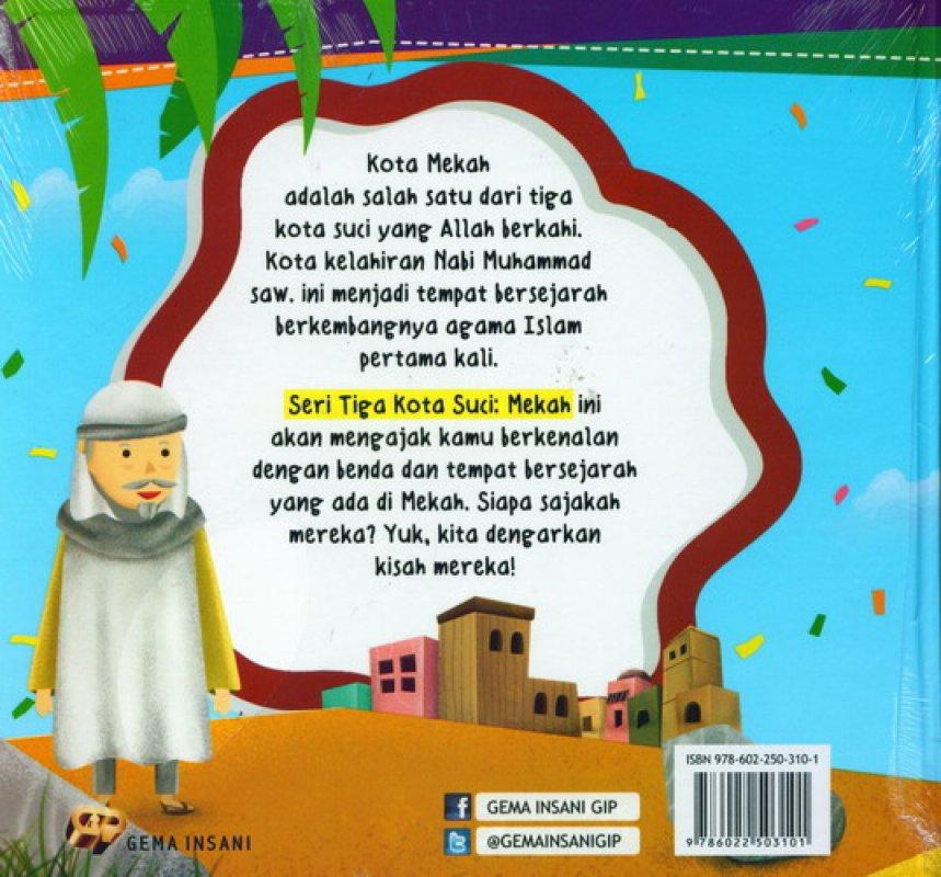 Cover Belakang Buku Seri 3 Kota Suci #1: MEKAH. Kota Yang Diberkahi [HC]
