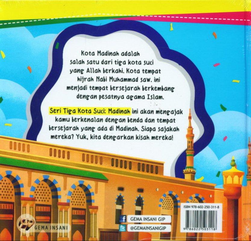 Cover Belakang Buku Seri 3 Kota Suci #2: Madinah. Kota Yang Bercahaya [HC]