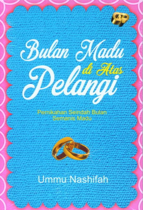 Cover Buku Bulan Madu di Atas Pelangi