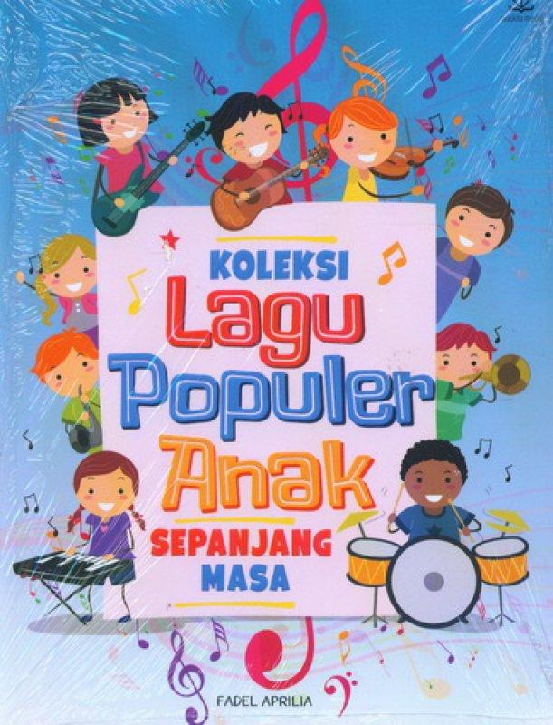 Cover Buku Koleksi Lagu Populer Anak Sepanjang Masa