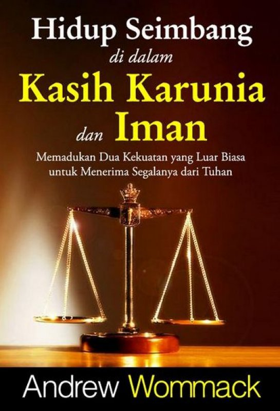 Cover Buku Hidup Seimbang Di Dalam Kasih Karunia dan Iman [Cover Baru]
