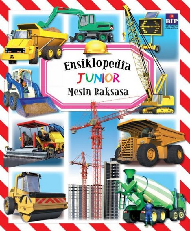 Cover Buku Ensiklopedia Junior : Mesin Raksasa